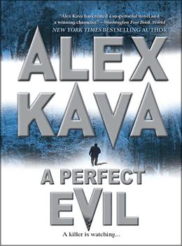A PERFECT EVIL   ALEX KAVA   Book 1 in the Maggie O'Dell Series