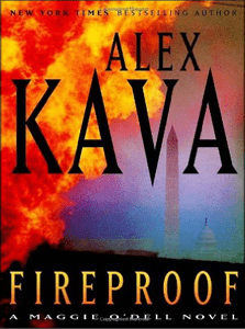 Fireproof | ALEX KAVA | The 10th Book in the Maggie O'Dell Series