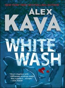 Whitewash   ALEX KAVA   Eco-Political Thriller