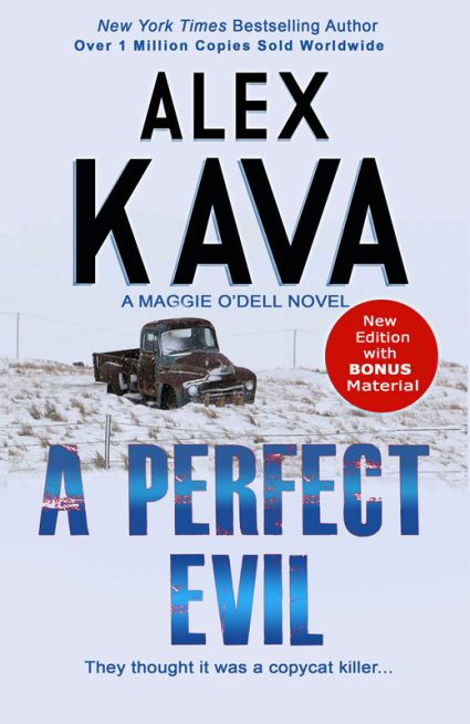 A PERFECT EVIL 2016   Alex Kava   REPRINT