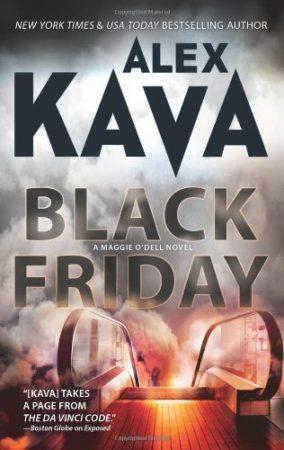 Black Friday   Alex Kava   Maggie O'Dell